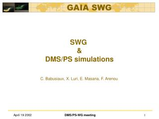 SWG  & DMS/PS simulations