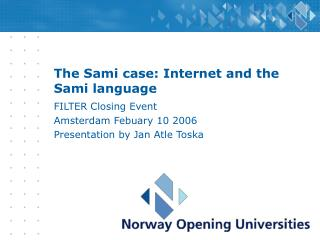 The Sami case: Internet and the Sami language