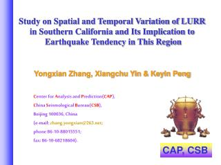 Yongxian Zhang, Xiangchu Yin & Keyin Peng C enter for  A nalysis and  P rediction( CAP ),