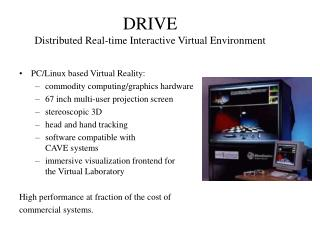 DRIVE Distributed Real-time Interactive Virtual Environment