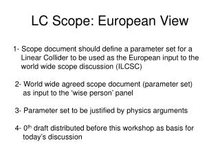 LC Scope: European View