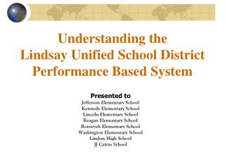 Understanding the Lindsay Unified School District Performance Based System