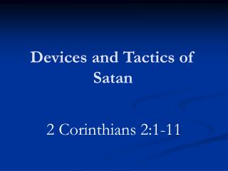 Devices and Tactics of Satan