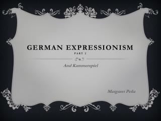 German Expressionism Part 2