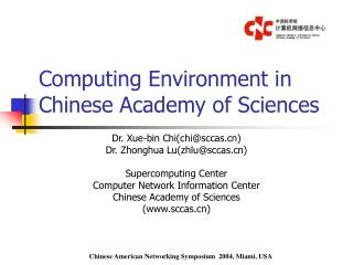 Computing Environment in Chinese Academy of Sciences