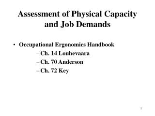 Assessment of Physical Capacity and Job Demands