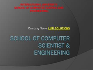School Of Computer Scientist & Engineering