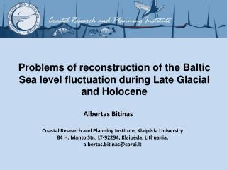Problems of reconstruction of the Baltic Sea level fluctuation during Late Glacial and Holocene
