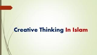 Creative Thinking In Islam