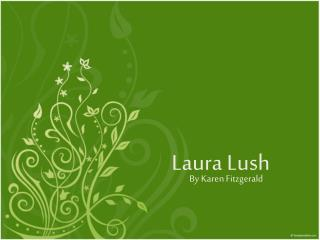 Laura Lush