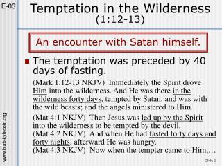 Temptation in the Wilderness (1:12-13)