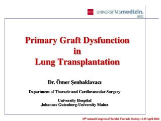 Primary Graft Dysfunction in Lung Transplantation
