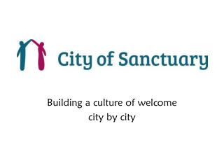 Building a culture of welcome city by city