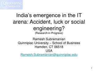India's emergence in the IT arena: Accident, luck or social engineering? (Research in Progress)