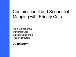 Combinational and Sequential Mapping with Priority Cuts