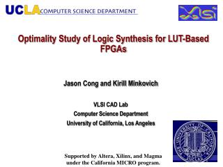 Optimality Study of Logic Synthesis for LUT-Based FPGAs