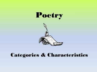 Poetry Categories & Characteristics
