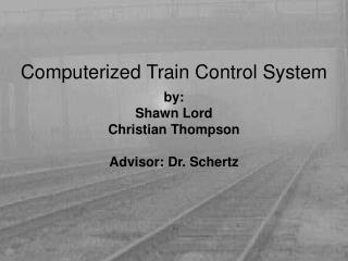 Computerized Train Control System
