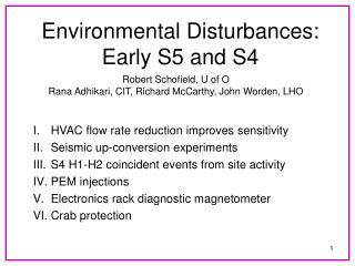 Environmental Disturbances:  Early S5 and S4