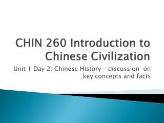 CHIN 260 Introduction to Chinese Civilization