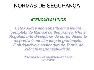 NORMAS DE SEGURANÇA