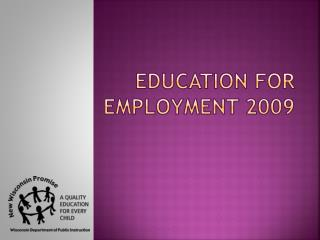 Education for Employment 2009