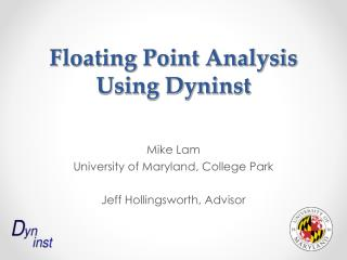 Floating Point Analysis Using Dyninst