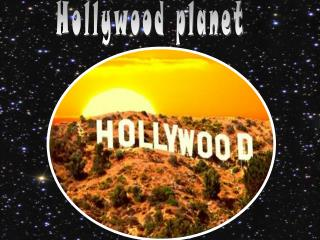Hollywood planet