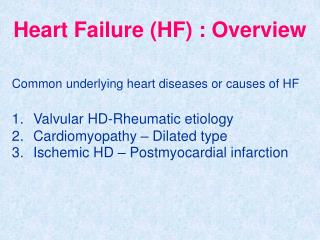 Heart Failure (HF) : Overview