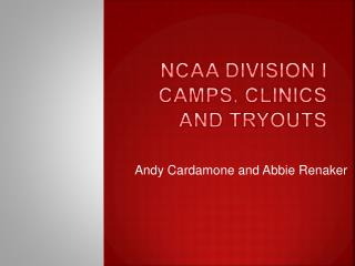 NCAA Division I Camps, Clinics and Tryouts