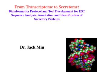 Dr. Jack Min