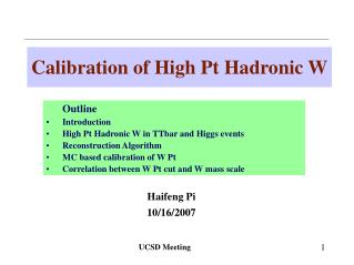 Calibration of High Pt Hadronic W