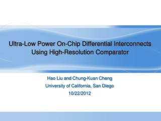 Ultra-Low Power On-Chip Differential Interconnects Using High-Resolution Comparator