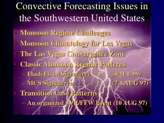 Convective Forecasting Issues in the Southwestern United States