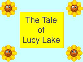 The Tale  of Lucy Lake