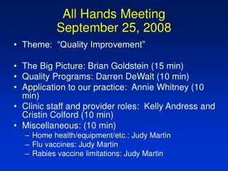 All Hands Meeting September 25, 2008