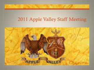 2011 Apple Valley Staff Meeting