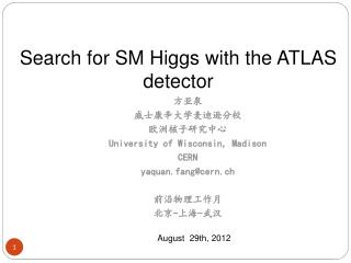 Search for SM Higgs with the ATLAS detector