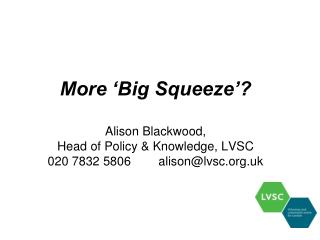 What London's voluntary and community sector is facing: The Big Squeeze report 2010-11