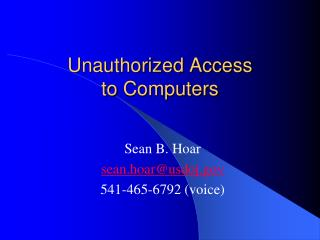 Unauthorized Access  to  Computers