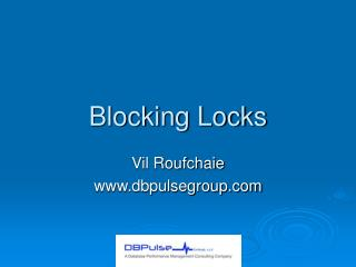 Blocking Locks