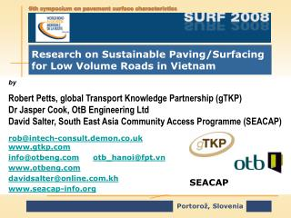 Research on Sustainable Paving/Surfacing for Low Volume Roads in Vietnam