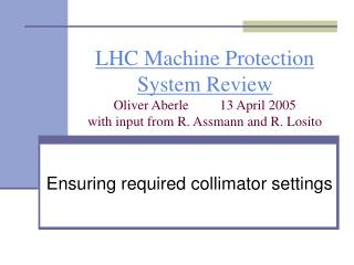 Ensuring required collimator settings