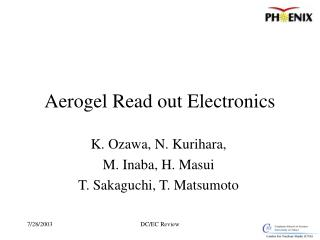 Aerogel Read out Electronics