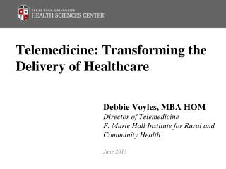 Telemedicine: Transforming the Delivery of Healthcare