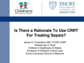Is There a Rationale To Use CRRT For Treating Sepsis?