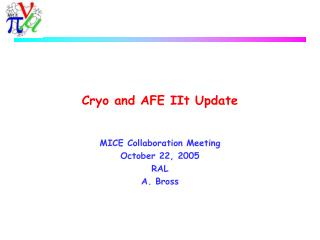 Cryo and AFE IIt Update