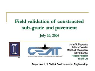 Field validation of constructed sub-grade and pavement