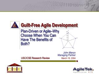 Guilt-Free Agile Development