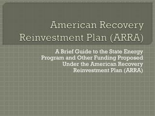 American Recovery Reinvestment Plan (ARRA)